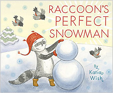 Cover: Raccoon's Perfect Snowman