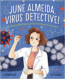 Cover: June Almeida, Virus Detective!: The Woman Who Discovered the First Human Coronavirus