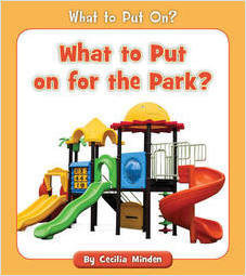 Cover: What to Put on for the Park?