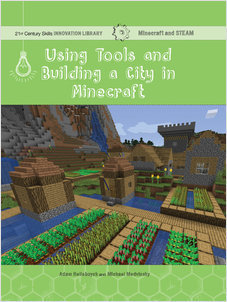 Cover: Using Tools and Building a City in Minecraft: Technology