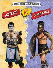 Cover: Aztecs vs. Spartans