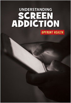 Cover: Understanding Screen Addiction