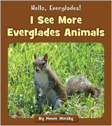Cover: I See More Everglades Animals