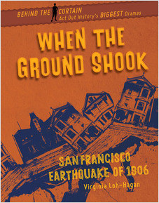 Cover: When the Ground Shook: San Francisco Earthquake of 1906
