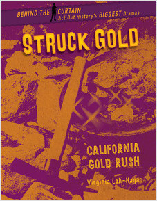 Cover: Struck Gold: California Gold Rush