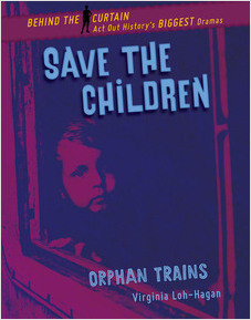 Cover: Save the Children: Orphan Trains