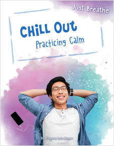 Cover: Chill Out: Practicing Calm