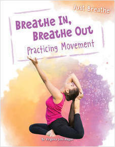 Cover: Breathe In, Breathe Out: Practicing Movement