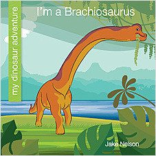 Cover: I'm a Brachiosaurus