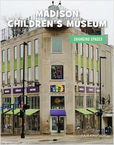 Cover: Madison Children's Museum