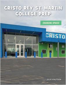 Cover: Cristo Rey St. Martin College Prep