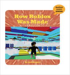 Cover: How Roblox Was Made
