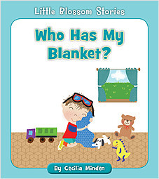 Cover: Who Has My Blanket?