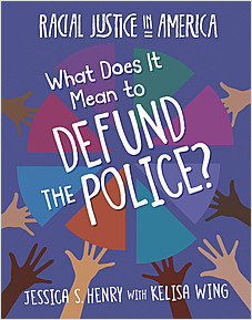 Cover: What Does It Mean to Defund the Police?