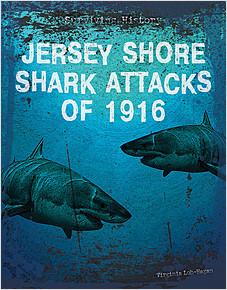 Cover: Jersey Shore Shark Attacks of 1916