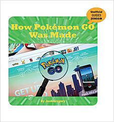 Cover: How Pokémon GO Was Made