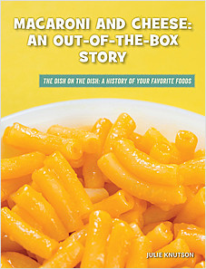 Cover: Macaroni and Cheese: An Out-of-the-Box Story