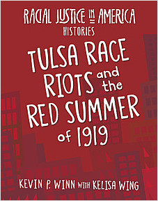 Cover: Tulsa Race Riots and the Red Summer of 1919