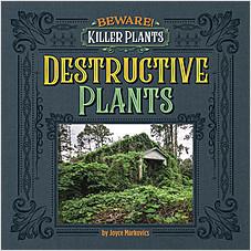 Cover: Destructive Plants