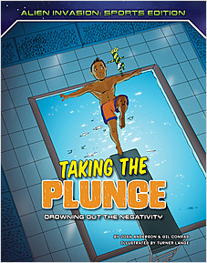 Cover: Taking the Plunge: Drowning Out the Negativity