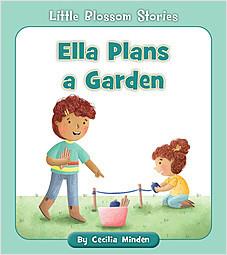 Cover: Ella Plans a Garden