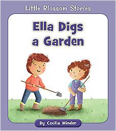 Cover: Ella Digs a Garden