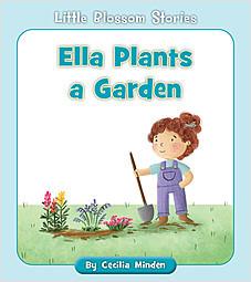 Cover: Ella Plants a Garden