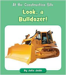 Cover: Look, a Bulldozer!