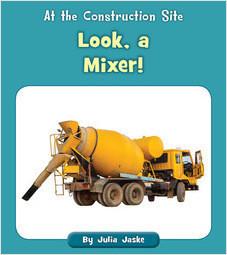 Cover: Look, a Mixer!