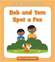 Cover: Bob and Tom Spot a Fox