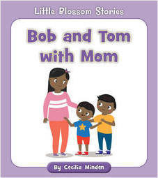 Cover: Bob and Tom with Mom