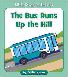 Cover: The Bus Runs Up the Hill