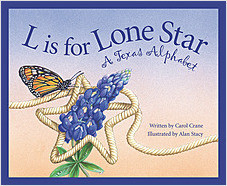 Cover: L is for Lone Star: A Texas Alphabet