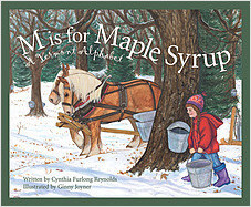 Cover: M is for Maple Syrup: A Vermont Alphabet