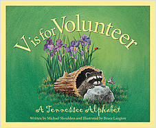 Cover: V is for Volunteer: A Tennessee Alphabet
