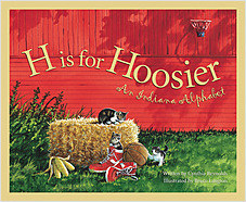 Cover: H is for Hoosier: An Indiana Alphabet