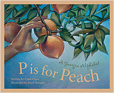 Cover: P is for Peach: A Georgia Alphabet
