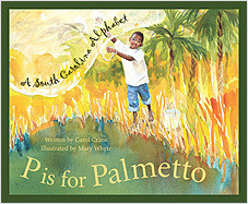 Cover: P is for Palmetto: A South Carolina Alphabet