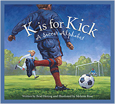Cover: K is for Kick: A Soccer Alphabet