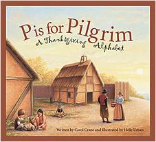 Cover: P is for Pilgrim: A Thanksgiving Alphabet