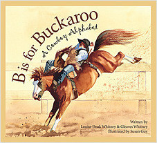 Cover: B is for Buckaroo: A Cowboy Alphabet