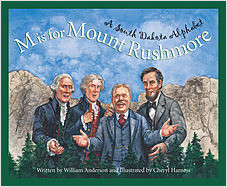 Cover: M is for Mount Rushmore: A South Dakota Alphabet