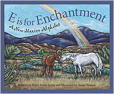 Cover: E is for Enchantment: A New Mexico Alphabet