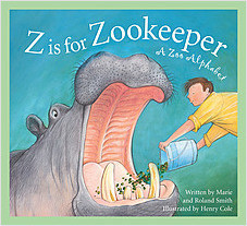 Cover: Z is for Zookeeper: A Zoo Alphabet