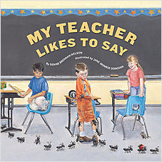 Cover: My Teacher Likes to Say