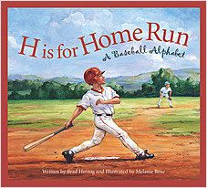 Cover: H is for Home Run: A Baseball Alphabet