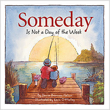 Cover: Someday Is Not a Day of the Week