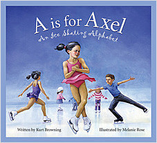 Cover: A is for Axel: An Ice Skating Alphabet