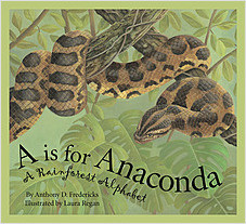 Cover: A is for Anaconda: A Rainforest Alphabet