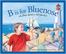 Cover: B is for Bluenose: A Nova Scotia Alphabet
